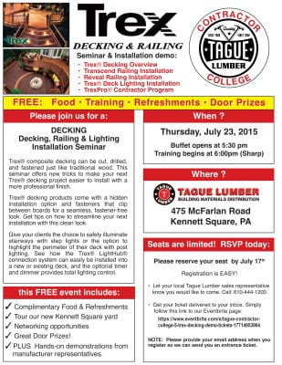 Thanks for attending our TREX Decking Seminar on July 23rd